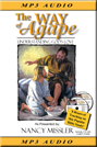 The Way of Agape MP3 on Disk